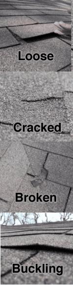 Loose, cracked, buckling and damaged shingles